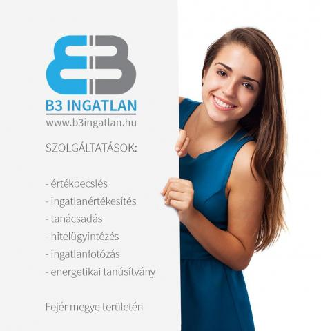 Független értékbecslő - ingatlanközvetítő - tanácsadó | B3 INGATLAN - Fejér megye